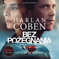 Bez pożegnania + fragment Mów mi Win - Harlan Coben - audiobook