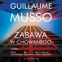 Zabawa w chowanego - Guillaume Musso - audiobook