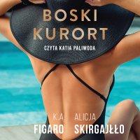Boski kurort - K.A. Figaro - audiobook