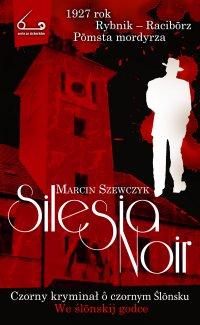 Silesia Noir - Marcin Szewczyk - ebook