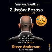 Z listów Bezosa. 14 żelaznych reguł rozwoju biznesu, dzięki którym wzrastał Amazon - Steve Anderson - audiobook