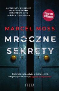 Mroczne sekrety - Marcel Moss - ebook