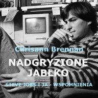 Nadgryzione jabłko. Steve Jobs i ja - wspomnienia. - Chrisann Brennan - audiobook