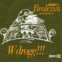 W drogę!!! - Jerzy Bralczyk - audiobook
