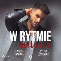 W rytmie miłości - Justyna Leśniewicz - audiobook