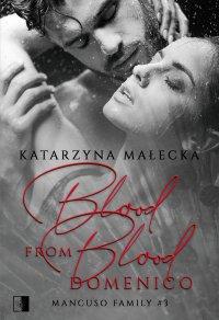 Blood from Blood. Domenico - Katarzyna Małecka - ebook