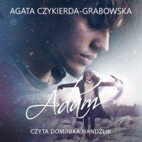 Adam - Agata Czykierda-Grabowska - audiobook