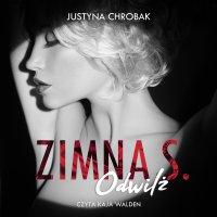 Zimna S. Odwilż - Justyna Chrobak - audiobook