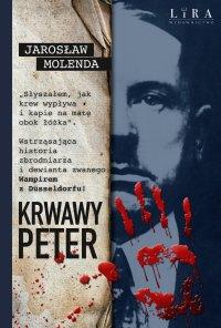 Krwawy Peter - Jarosław Molenda - ebook