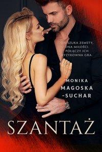 Szantaż - Monika Magoska-Suchar - ebook