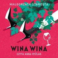 Wina wina - Małgorzata Starosta - audiobook