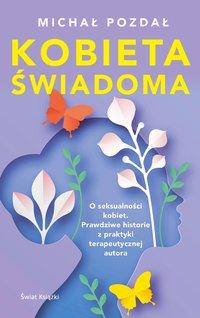 Kobieta świadoma - Michał Pozdał - ebook