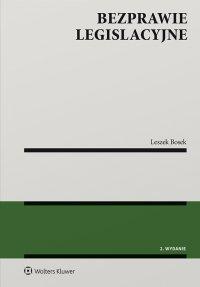 Bezprawie legislacyjne - Leszek Bosek - ebook