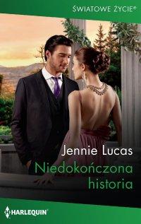 Niedokończona historia - Jennie Lucas - ebook