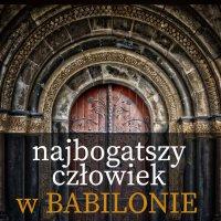 Najbogatszy człowiek w Babilonie - George S. Clason - audiobook