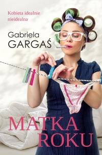 Matka roku - Gabriela Gargaś - ebook