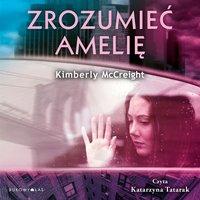 Zrozumieć Amelię - Kimberly McCreight - audiobook