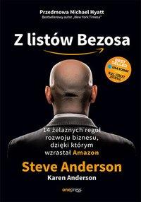 Z listów Bezosa. 14 żelaznych reguł rozwoju biznesu, dzięki którym wzrastał Amazon - Steve Anderson - ebook
