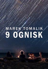 9 ognisk - Marek Tomalik - ebook
