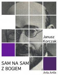 Sam na sam z Bogiem - Janusz Korczak - ebook