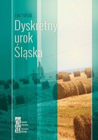 Dyskretny urok Śląska - Eva Tvrdá - ebook