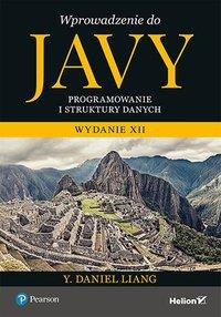 Wprowadzenie do Javy. Programowanie i struktury danych - Y. Daniel Liang - ebook