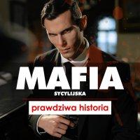 Mafia sycylijska. Prawdziwa historia - Anna Płotkowska - audiobook