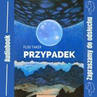Przypadek - Flou Taker - audiobook
