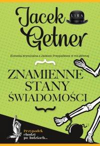 Znamienne stany świadomości - Jacek Getner - ebook