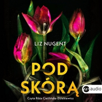 Pod skórą - Liz Nugent - audiobook