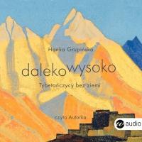 Dalekowysoko - Hanka Grupińska - audiobook