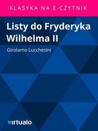 Listy do Fryderyka Wilhelma II