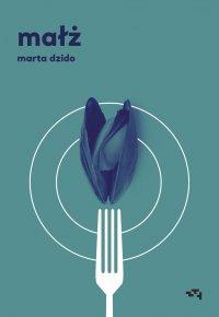 Małż - Marta Dzido - ebook