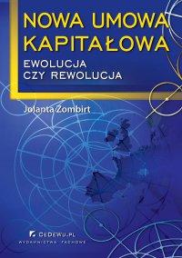 Nowa umowa kapitałowa – ewolucja czy rewolucja - Jolanta Zombirt - ebook