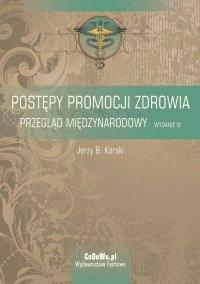 Postępy promocji zdrowia. Przegląd międzynarodowy - Jerzy B. Karski - ebook