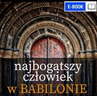 Najbogatszy człowiek w Babilonie - George S. Clason - ebook