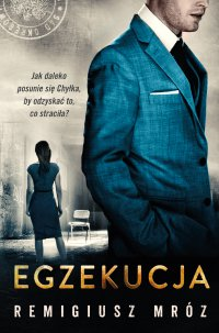 Egzekucja - Remigiusz Mróz - ebook