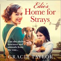 Edie's Home for Strays - Gracie Taylor - audiobook