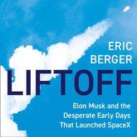 Liftoff - Eric Berger - audiobook