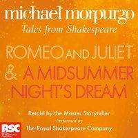 Romeo and Juliet and A Midsummer Night's Dream - Michael Morpurgo - audiobook