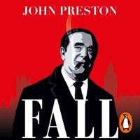 Fall - John Preston - audiobook