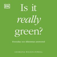 Is It Really Green? - Georgina Wilson-Powell - audiobook