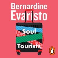 Soul Tourists - Bernardine Evaristo - audiobook
