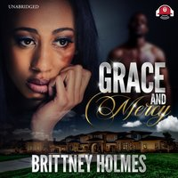 Grace and Mercy - Brittney Holmes - audiobook