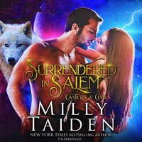 Surrendered in Salem - Milly Taiden - audiobook