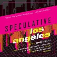 Speculative Los Angeles - Stefan Rudnicki - audiobook