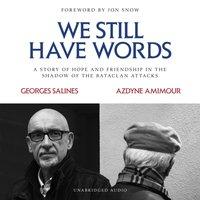 We Still Have Words - Georges Salines - audiobook