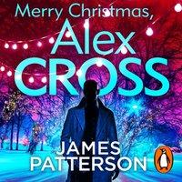 Merry Christmas, Alex Cross - James Patterson - audiobook