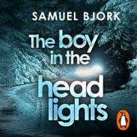 Boy in the Headlights - Samuel Bjork - audiobook