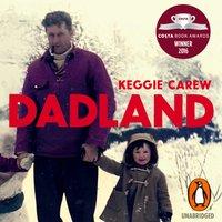 Dadland - Keggie Carew - audiobook